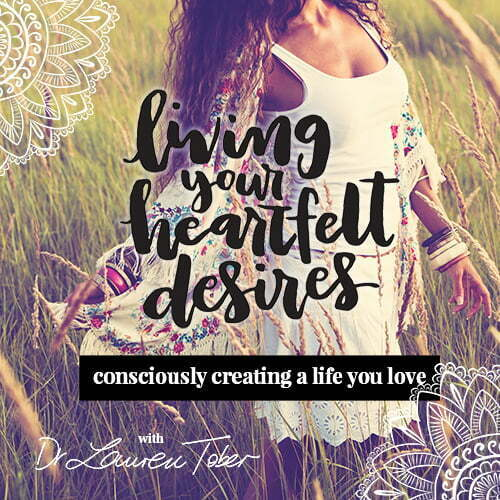 Living Your Heartfelt Desires